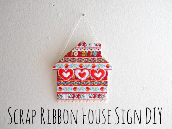 Scrap Ribbon House Sign DIY by Running With A Glue Gun